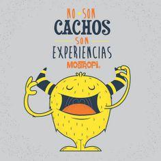 NO SON CACHOS, SON EXPERIENCIAS!
