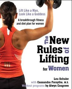 The New Rules of Lifting for Women << starting this program next week! so excited to get back to weight lifting.