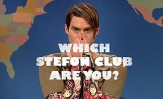 "SNL Stefon quiz.  Which club are you?  I'm PUSH - This place has everything: Ghosts, banjos, Carl Paladino, a stuck-up kitten who won't sign autographs, furkels. You know, fat Urkels. After you've been with one of those guys, you'll ask yourself ""Did I do thaaaat?'"""