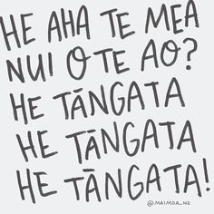 He aha te mea nui o te ao? He tāngata, he tāngata, he tāngata Quote Art, Art Quotes, Classroom Behavior, Happy Thoughts, Proverbs, Hand Lettering, Greeting Cards, Language, Typography