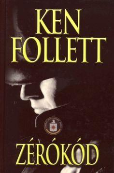 Follett : Code Zero Ken Follett, French Wine, John Keats, My Books, Zero, Give It To Me, Music, Movie Posters, Movies