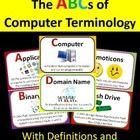 This ABCs of Computer Terminology file contains cards for each letter of the alphabet (A-Z).  The cards include terms related to  computers with de...