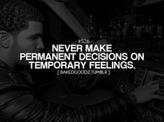 """""""Never make permanent decisions on temporary feelings.""""  Wish every student at Green Mountain High School would follow this. Not one more!!!!!"""