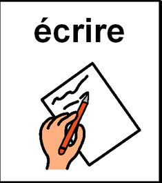 écrire 2 French Language Lessons, Communication, Alternative, Creative, Drawings, Day Planners, Verb Words, The Emotions, Speech Language Therapy