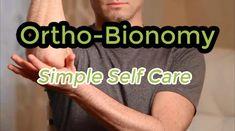 Ortho-Bionomy, Simple Self Care