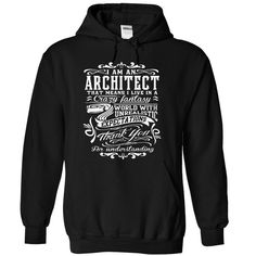 I Am An Architect That Means I Live In An Crazy Fantasy T-Shirt, Hoodie Architect