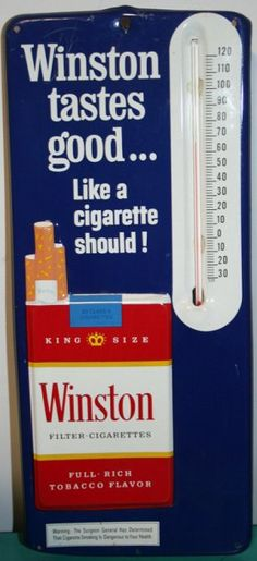 "WINSTON CIGARETTE TIN THERMOMETER    Blue; ""Tastes Good Like…""; embossed litho tin; H-13 1/2"", EX-NM"