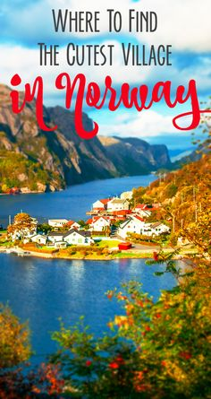 Where to find the cutest village when traveling to Norway - add it to your Norway travel bucket list!