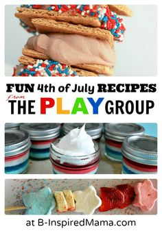 Fun 4th of July Recipes for Kids [From The PLAY Group]