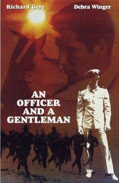 An Officer and a Gentleman * Richard Gere....