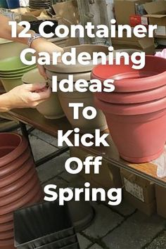 Get excited for spring with these 12 container gardening ideas! #diy #garden #gardening #spring