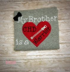 My Brother Is a CHD Warrior Embroidered Shirt by NoOdLeSBoutique, $20.00