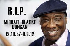 Michael Clarke Duncan...Green Mile