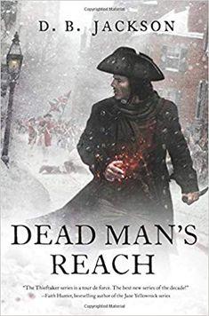 8d8ba9b2a8 Guest Post  D. Jackson David B. Coe (The Dead Man s Reach book tour) +  giveaway Meet Sephira Pryce the villain from the Thieftaker novels.