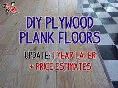 DIY Plywood Plank Floors – 1 Year Update   Price Estimates