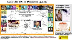 SAVE THE DATE: December 13, 2014  Plan to attend the 2014 Christian Writer's Literary Festival!  Lots of Christian authors are scheduled to be there.  Will you be there?  Visit www.christianwritersliteraryfestival.blogspot.com for more details!