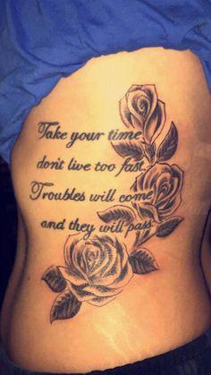 sleeve tattoo ideas #Sleevetattoos Side Tattoos Women Quotes, Side Quote Tattoos, Dope Tattoos For Women, Lyric Tattoos, Beautiful Tattoos For Women, Tatoos, Rose Tattoos, Tattoos With Quotes, Rose Tattoo Ideas