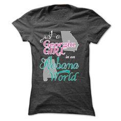 Just a Georgia Girl in an Alabama World T Shirts, Hoodie Sweatshirts