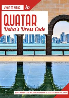 What to Wear in Qatar: Doha's Dress Code