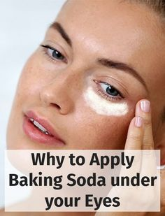 Why to Apply Baking Soda under your Eyes