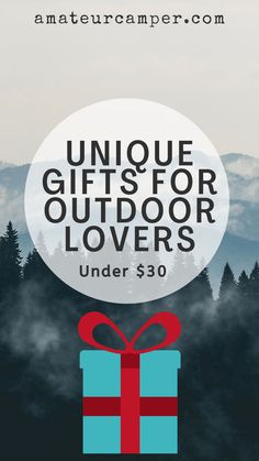 Unique Gifts for Outdoor Lovers Under $30 Hiking Gifts, Camping Gifts, Go Camping, Outdoor Gifts, Outdoor Fun, Outdoor Travel, Gifts For Campers, Happy Campers, Cool Camping Gadgets