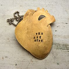 Brass Anatomical Heart Necklace = You are here.