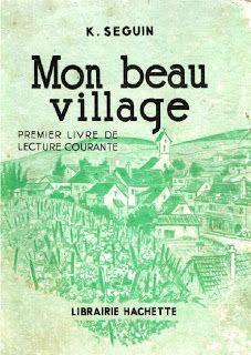 Seguin, Mon beau village, premier livre de lecture courante CP