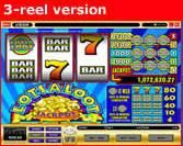 A popular online slots progressive jackpot that has 2 different slot game versions attached to it. Whether you play the 3 reel or the 5 reel version, both games can win you the same LotsaLoot progressive jackpot!