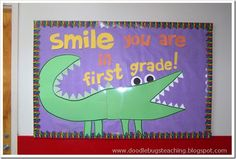 Smile you are in first grade!www.doodlebugsteaching.blogspot.com