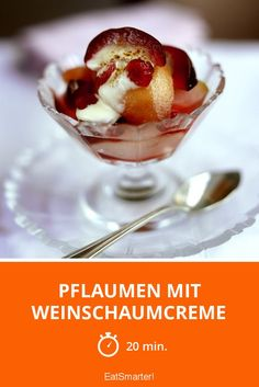 Pflaumen mit Weinschaumcreme - smarter - Zeit: 20 Min. | eatsmarter.de
