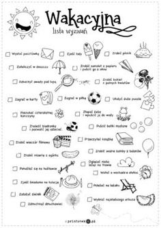 Wakacyjna lista wyzwań - Printoteka.pl Learn Polish, Polish Language, School Worksheets, Kids Behavior, Summer Bucket Lists, School Notes, Diy For Kids, Activities For Kids, Back To School