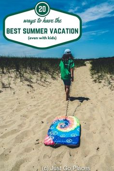ways to have the best family summer vacation
