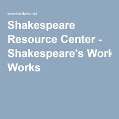 the theme of loyalty in william shakespeares works Explore shakespeare and key renaissance writers by theme.