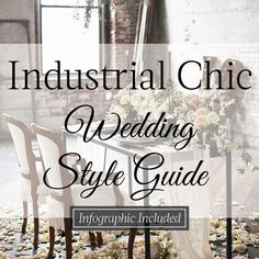 Industrial Chic Wedding Style Guide--Infographic Included! | LinenTablecloth Blog | Photo via 100 Layer Cake