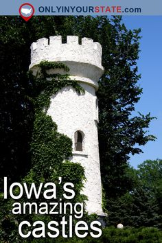 Travel   Iowa   Attractions   USA   Hidden Gems   Castles   Places To Visit   Day Trips   Bucket List   Things To Do   Iowa Castles   Castle Town   Weekend Getaway   Beautiful Places   Architecture   Medieval   Manner   Eagle Point Park   Monument   Tower   State Parks   US Castles