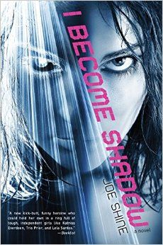 I Become Shadow by Joe Shine Abducted at age 14 & trained by the F.A.T.E. Center to become a Shadow, guardian of a future leader, Ren Sharpe, now eighteen, is assigned to protect college science student Gareth Young, but with help from her secret love & fellow Shadow, Junie, she learns that F.A.T.E. itself is behind an attack on Gareth. #TeensTopTen2015 #MCDL #MedinaLibrary #TeenReads