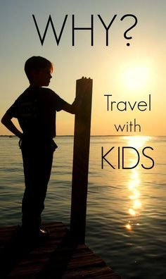 Why travel with kids? We've been doing it since they were tiny, they're now 9 and 11. Why we do it, what they get out of it, what we get out of it and, if you like, what yor family could get out of it. 3 years of full time travel, over 50 countries. World Travel Family travel blog.
