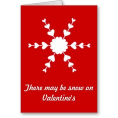 Red White Valentine Heart Snowflake Greeting Card, easy to customize with your own message. #Valentine #ValentineCard
