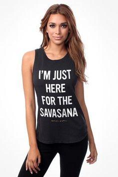 Spiritual Gangster Here for Savasana Tank