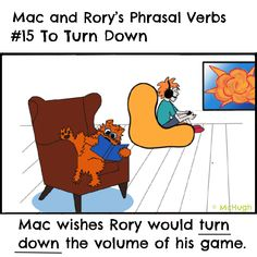 Mac and Rory's phrasal verbs #15: to turn down. English Grammar For Kids, Grammar Rules, Winnie The Pooh, Disney Characters, Fictional Characters, Homeschool, Mac, Fantasy Characters, Pooh Bear