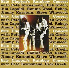 Eric Clapton - Eric Clapton's Rainbow Concert (Remastered 1995)