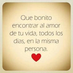 Palabras de amor y de aliento amor красота. Love Phrases, Love Words, Beautiful Words, All You Need Is Love, Love Of My Life, My Love, Laura Lee, Frases Love, More Than Words