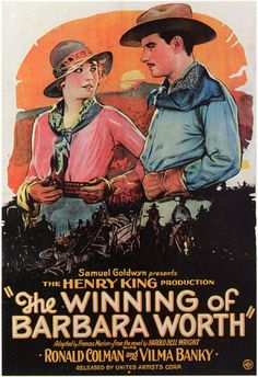 The Winning of Barbara Worth, 1926; one of Gary Cooper's first movies
