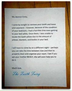Genius way to get your children to clean up their room for the tooth fairy.