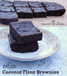 Paleo Coconut Flour Brownies – Dense and fudgy! - Empowered Sustenance | Empowered Sustenance