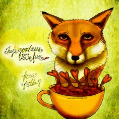 """#TGIF = """"Try Goodness It's Fun"""" #foxyfriday What my #Coffee says to me March 27 - drink YOUR life in - embrace the fun and goodness of Friday, then, MAKE ME DONATE! Yes, when you buy one of my creations I donate 50% royalties. Be smart as a fox - read the details here: http://www.catsinthebag.com/What%20my%20coffee%20says.html  (What my #Coffee says to me is a daily, illustrated series created by Jennifer R. Cook)"""