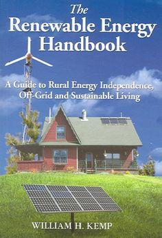 The Renewable Energy Handbook: : Homesteader's Supply    - Self Sufficient Living