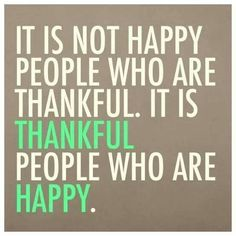 Be more thankful and perhaps you can boost your happiness.