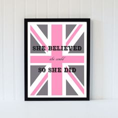 She believed she could so she did - pink gray union jack print wall art  by Printpressfmt