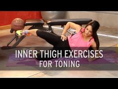 Inner Thigh Exercises For Toning - YouTube